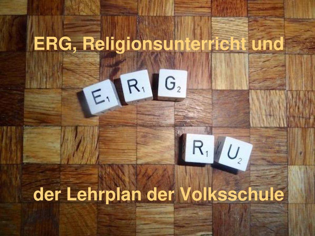 ERG, Religionsunterricht und der Lehrplan der Volksschule