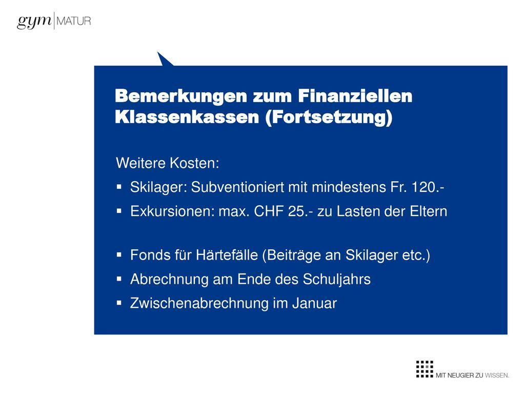 Bemerkungen zum Finanziellen Klassenkassen (Fortsetzung)