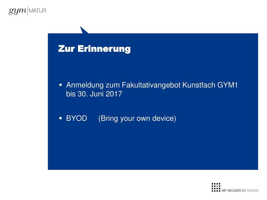 Zur Erinnerung Anmeldung zum Fakultativangebot Kunstfach GYM1 bis 30.