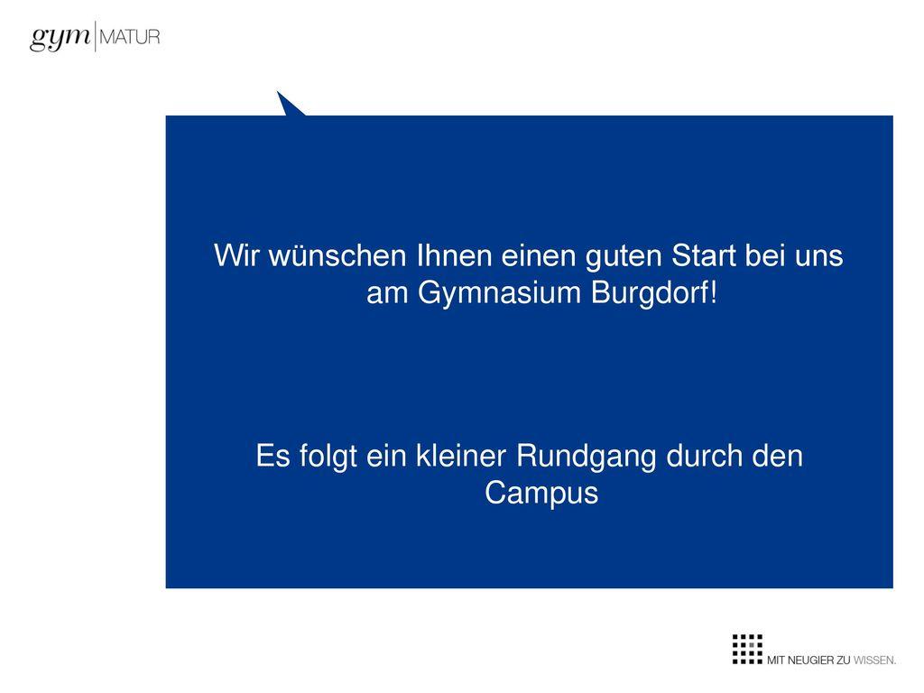 Wir wünschen Ihnen einen guten Start bei uns am Gymnasium Burgdorf