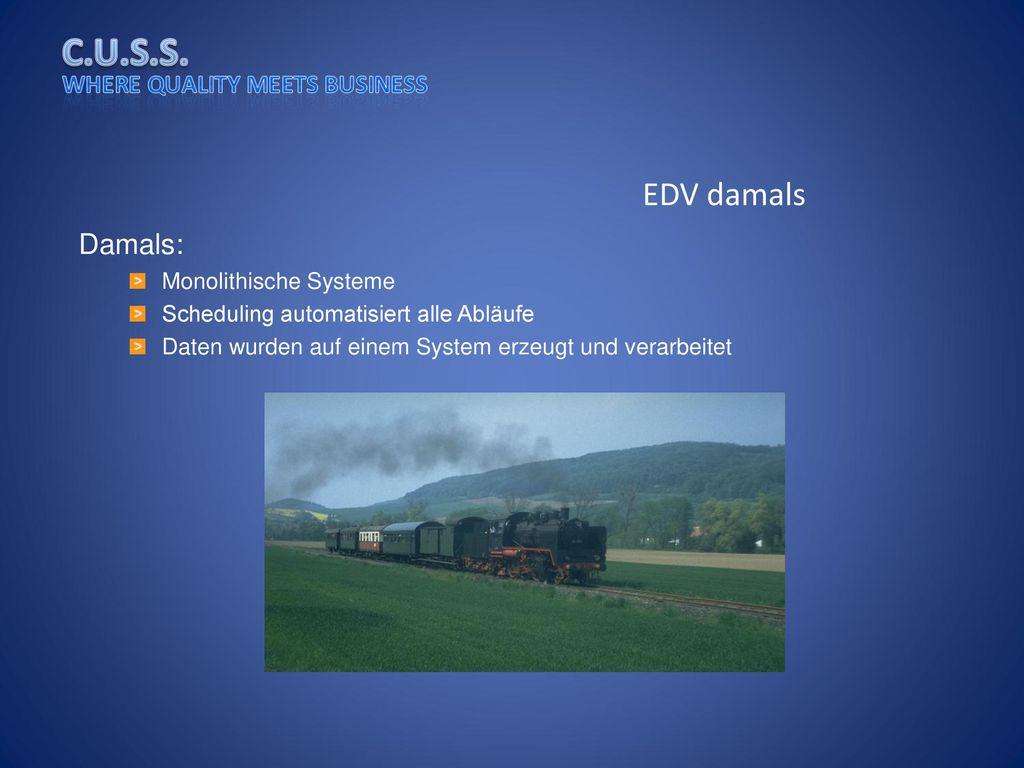 EDV damals Damals: Monolithische Systeme