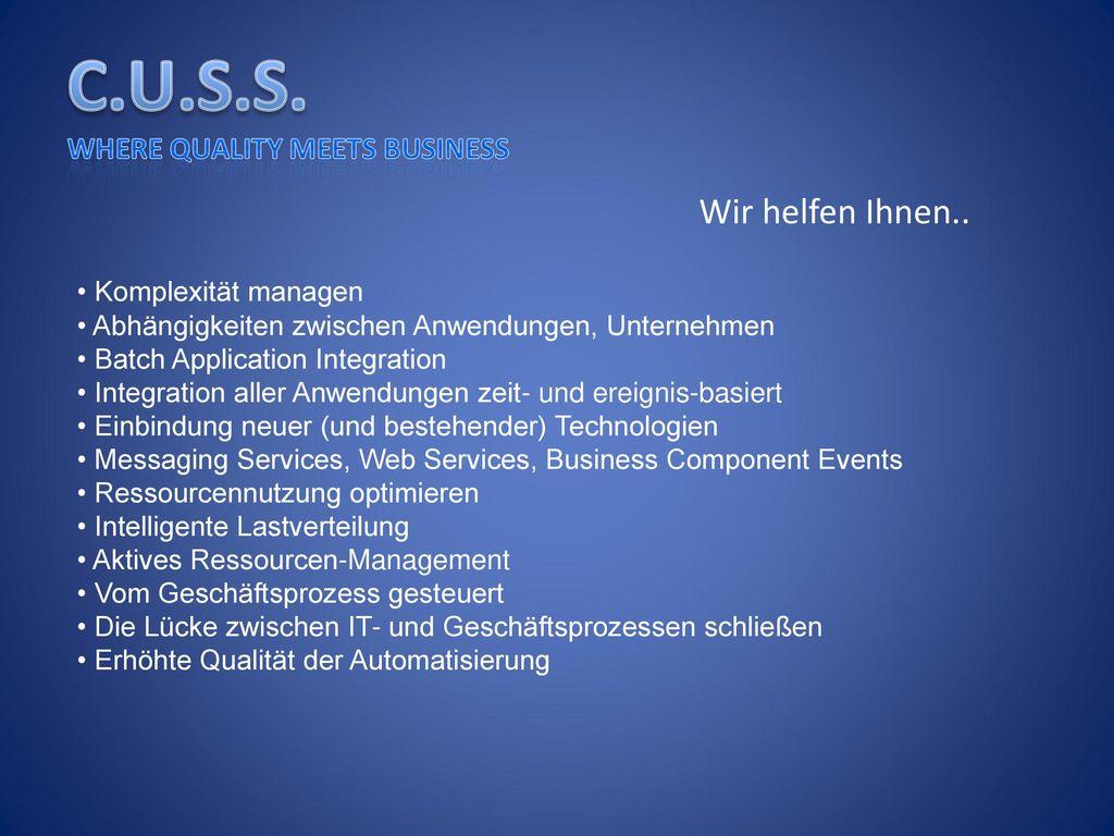 Wir helfen Ihnen.. • Komplexität managen