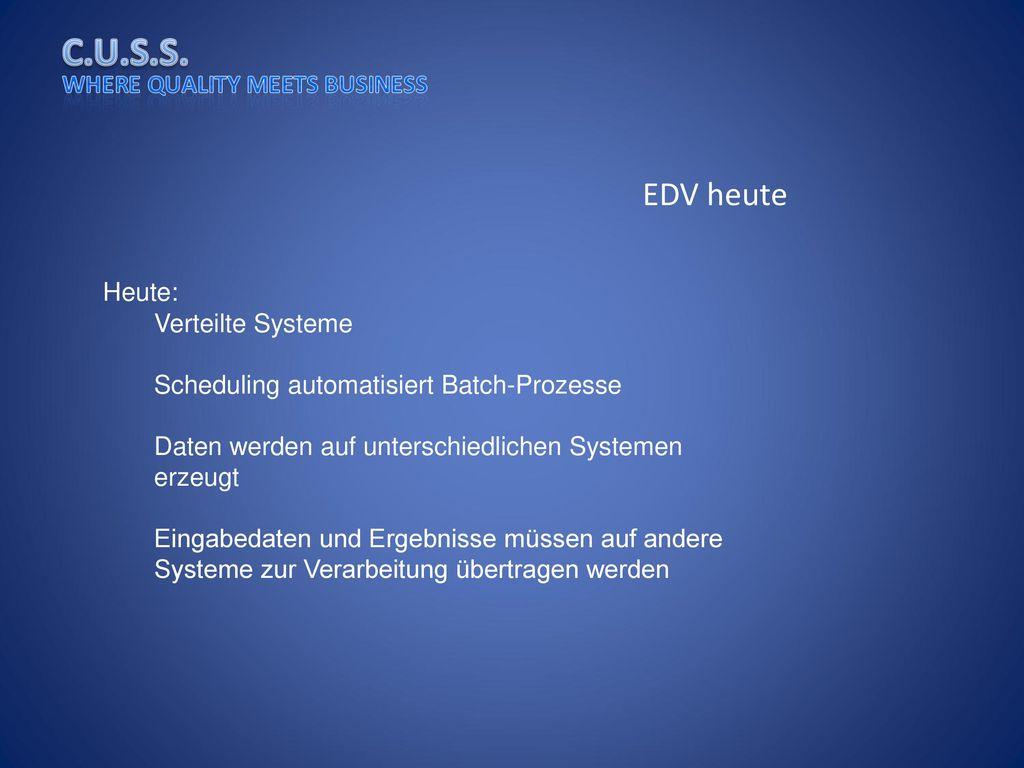 EDV heute Heute: Verteilte Systeme