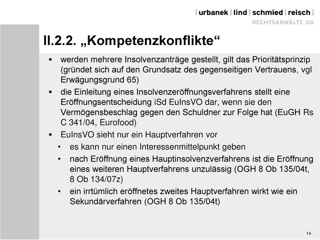 "II.2.2. ""Kompetenzkonflikte"