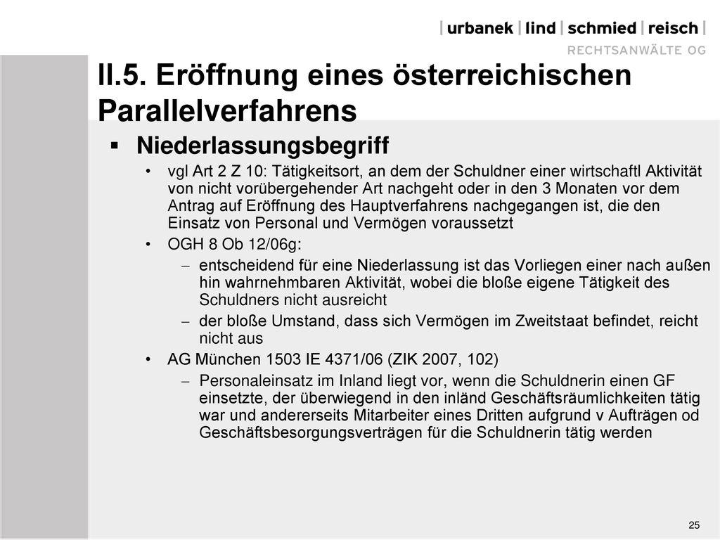 II.5. Eröffnung eines österreichischen Parallelverfahrens