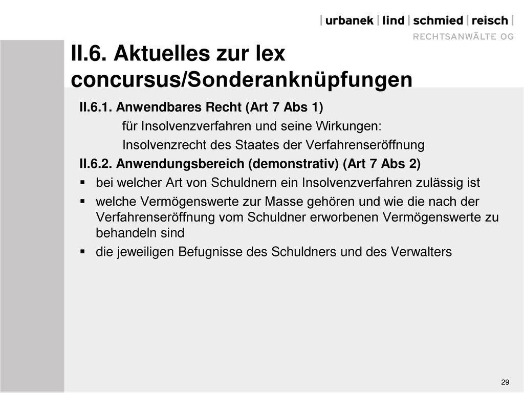 II.6. Aktuelles zur lex concursus/Sonderanknüpfungen
