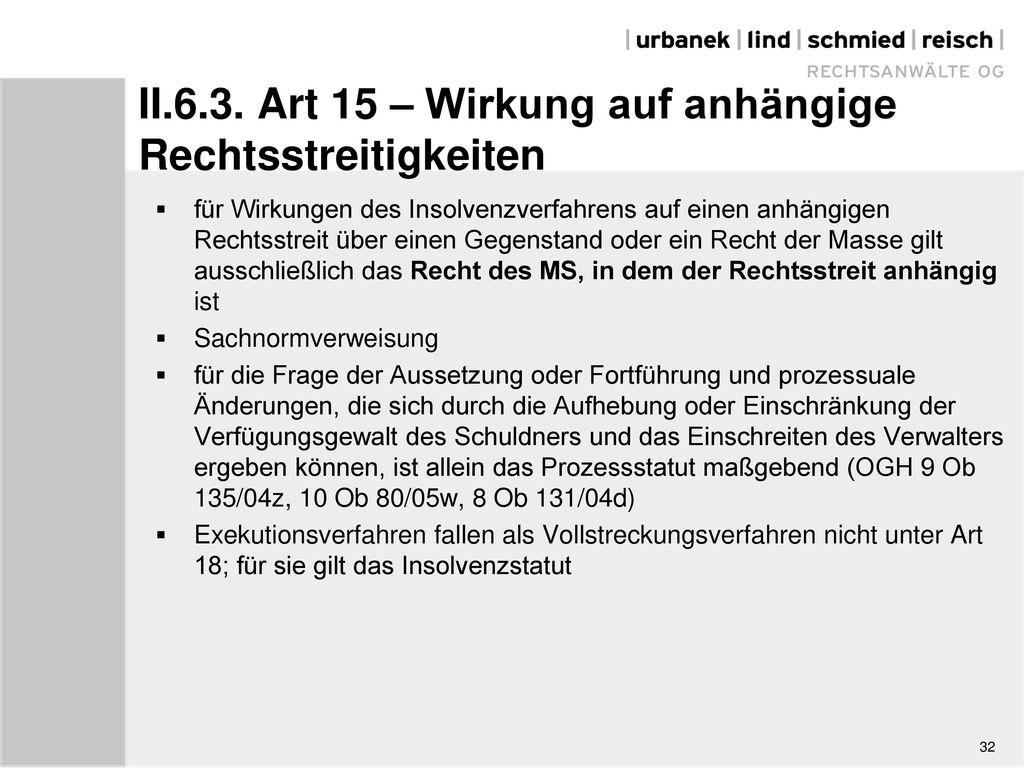 II.6.3. Art 15 – Wirkung auf anhängige Rechtsstreitigkeiten