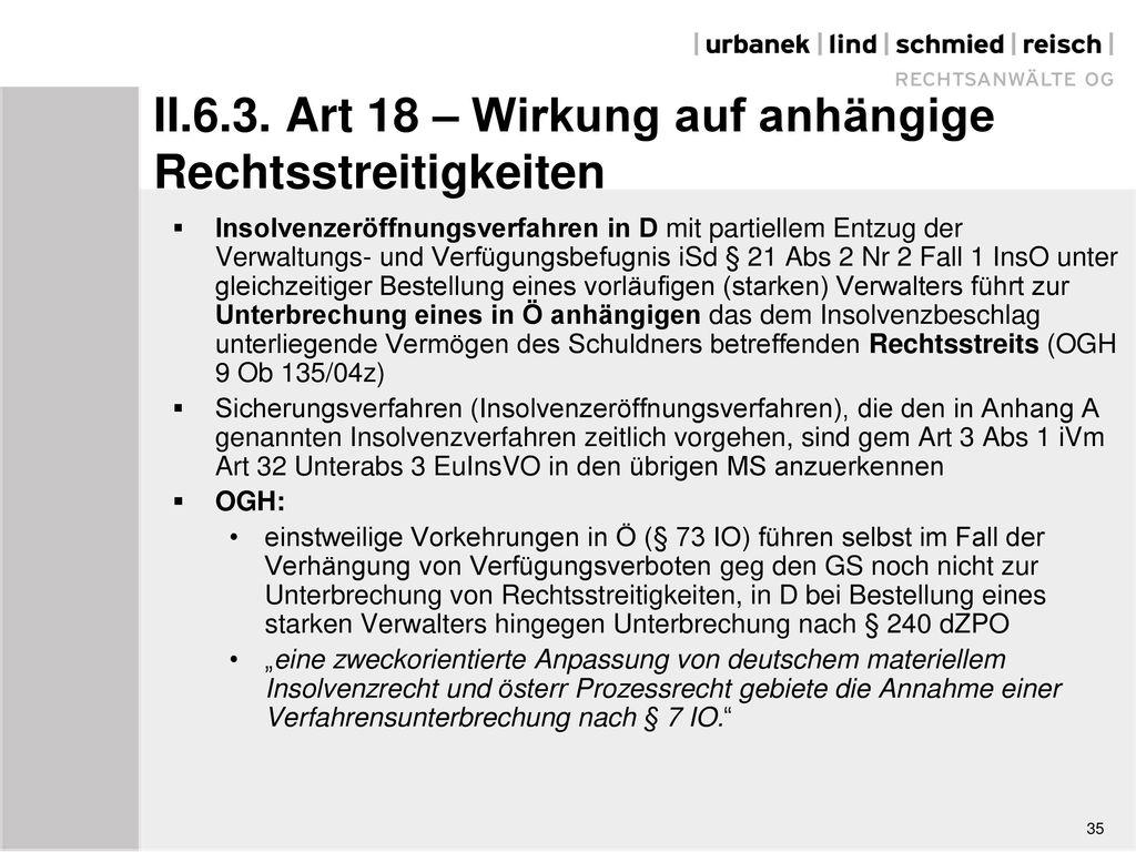II.6.3. Art 18 – Wirkung auf anhängige Rechtsstreitigkeiten