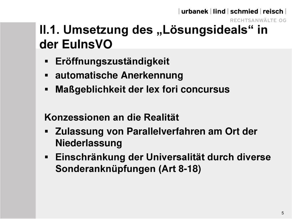 """II.1. Umsetzung des """"Lösungsideals in der EuInsVO"""