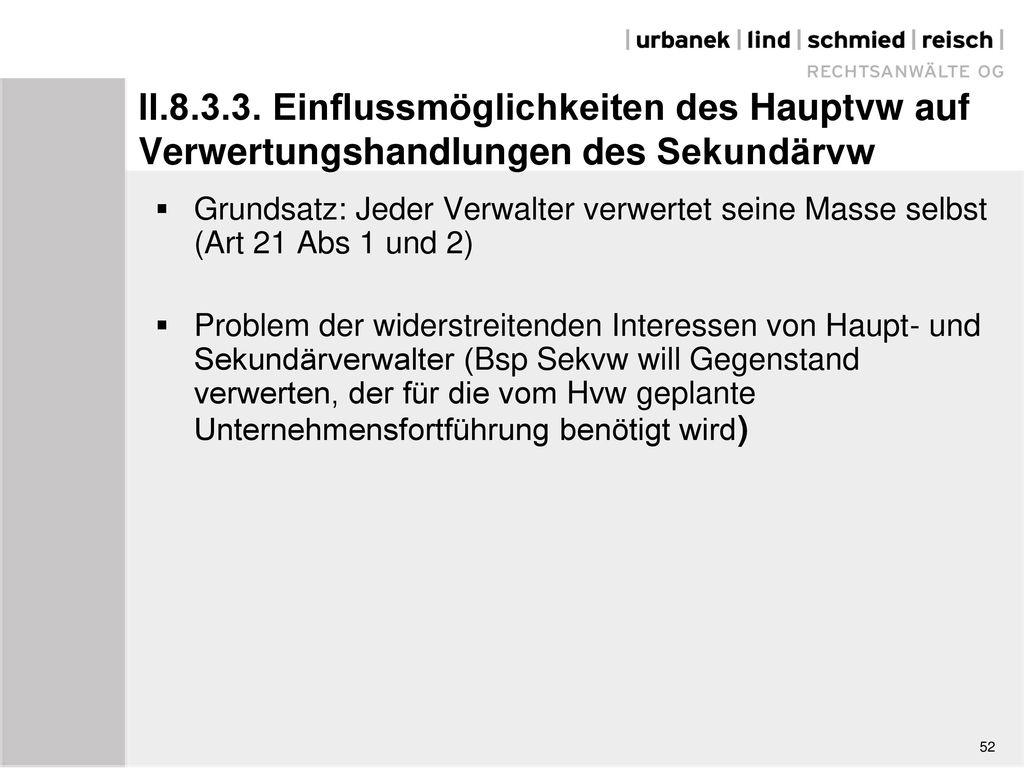 II.8.3.3. Einflussmöglichkeiten des Hauptvw auf Verwertungshandlungen des Sekundärvw