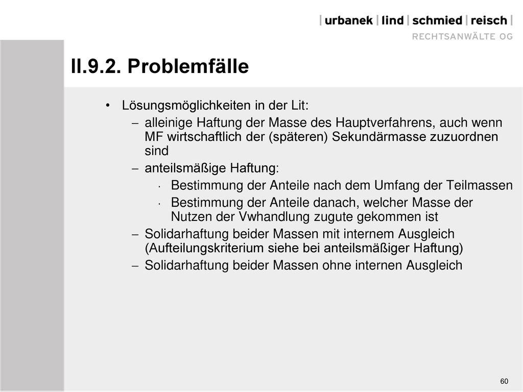 II.9.2. Problemfälle Lösungsmöglichkeiten in der Lit: