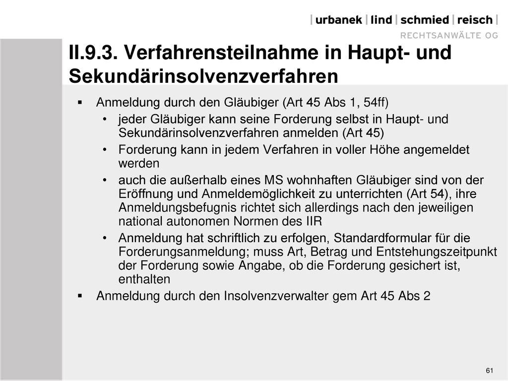 II.9.3. Verfahrensteilnahme in Haupt- und Sekundärinsolvenzverfahren