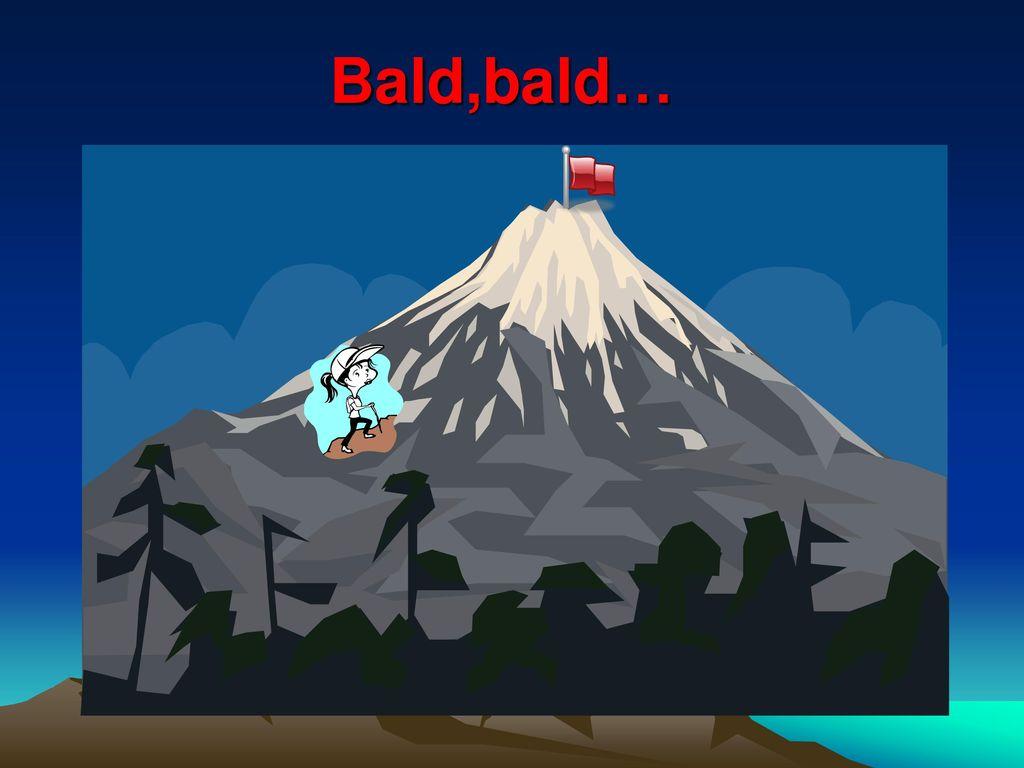 Bald,bald…