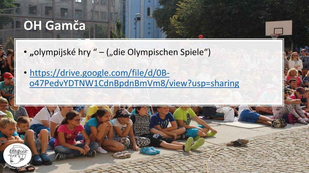 "OH Gamča ""olympijské hry – (""die Olympischen Spiele )"