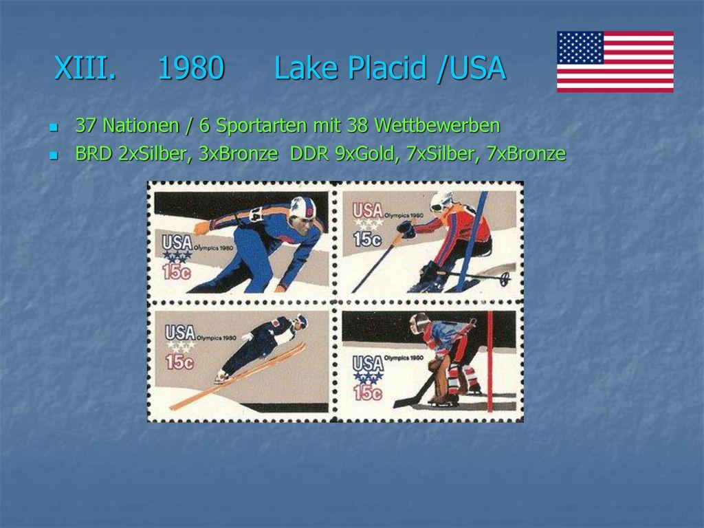 XIII. 1980 Lake Placid /USA 37 Nationen / 6 Sportarten mit 38 Wettbewerben.