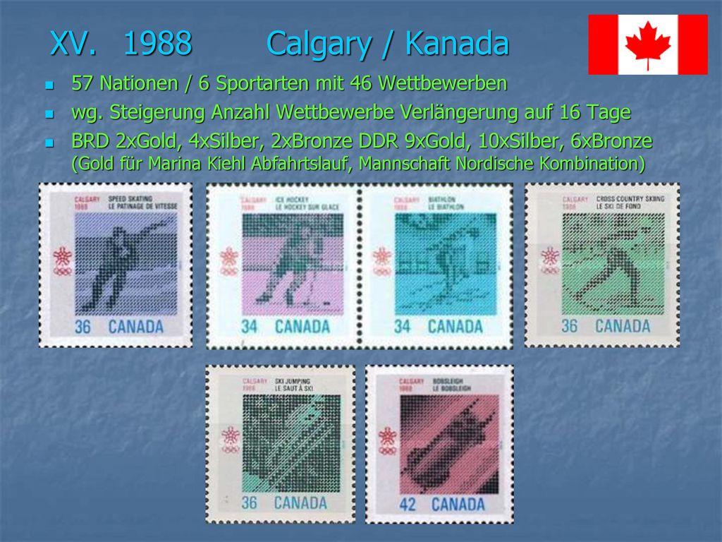 XV. 1988 Calgary / Kanada 57 Nationen / 6 Sportarten mit 46 Wettbewerben. wg. Steigerung Anzahl Wettbewerbe Verlängerung auf 16 Tage.