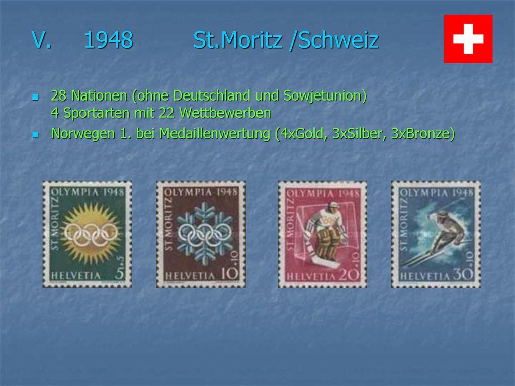 V. 1948 St.Moritz /Schweiz 28 Nationen (ohne Deutschland und Sowjetunion) 4 Sportarten mit 22 Wettbewerben.