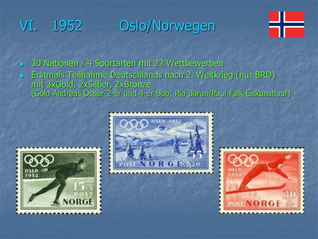 VI. 1952 Oslo/Norwegen 30 Nationen / 4 Sportarten mit 22 Wettbewerben