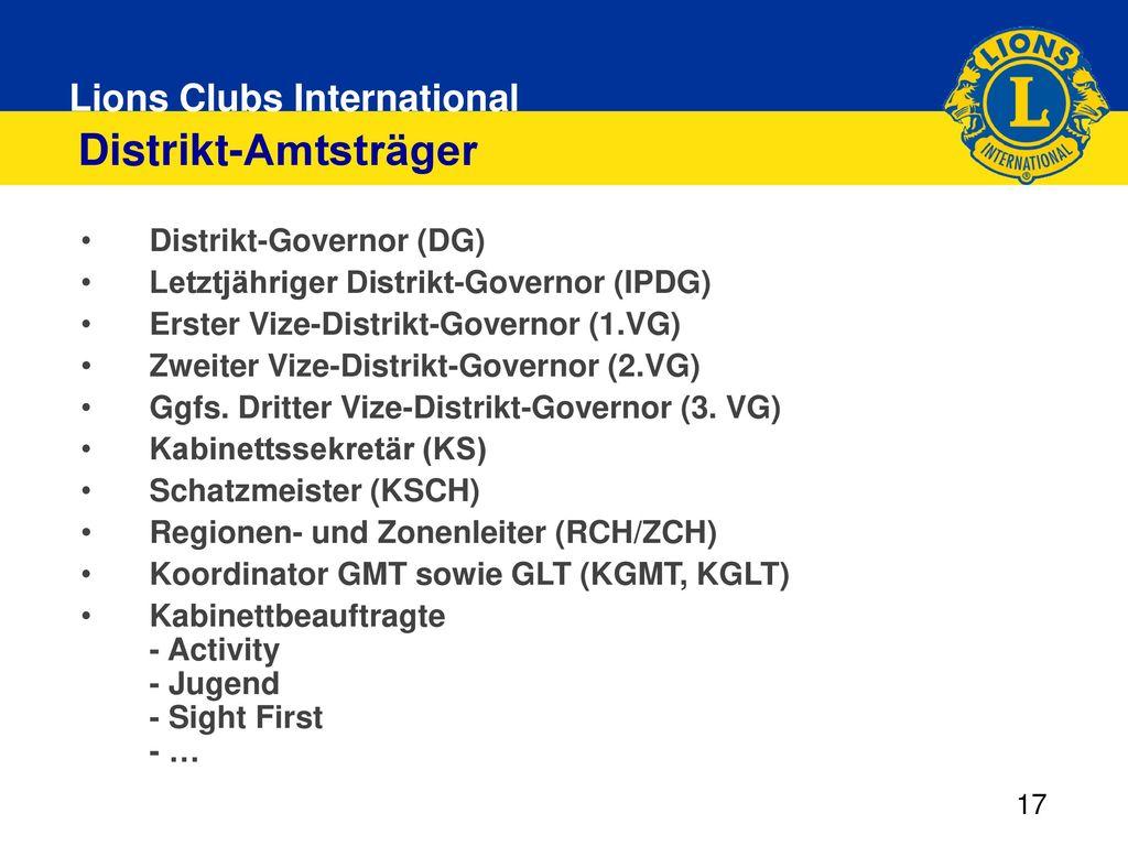 Distrikt-Amtsträger Distrikt-Governor (DG)
