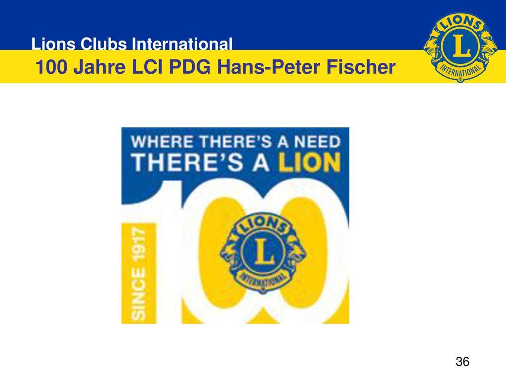 100 Jahre LCI PDG Hans-Peter Fischer
