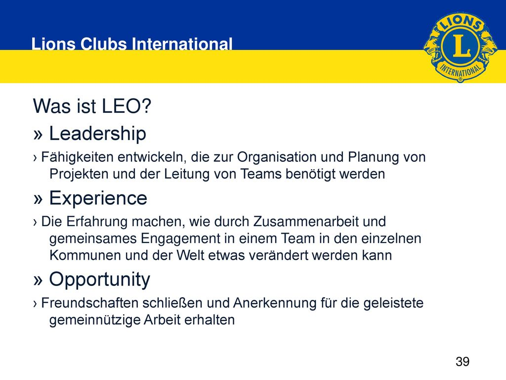 Was ist LEO » Leadership » Experience » Opportunity