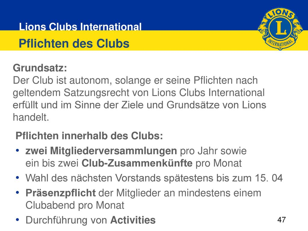 Pflichten des Clubs Grundsatz: