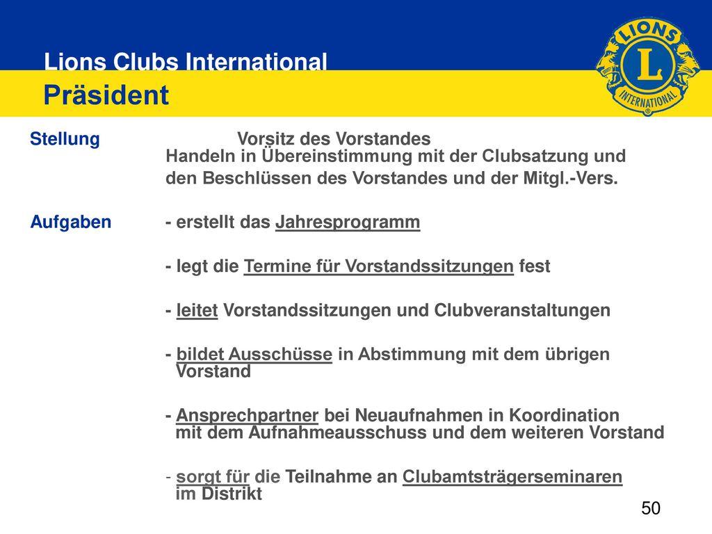 Präsident Stellung Vorsitz des Vorstandes Handeln in Übereinstimmung mit der Clubsatzung und.