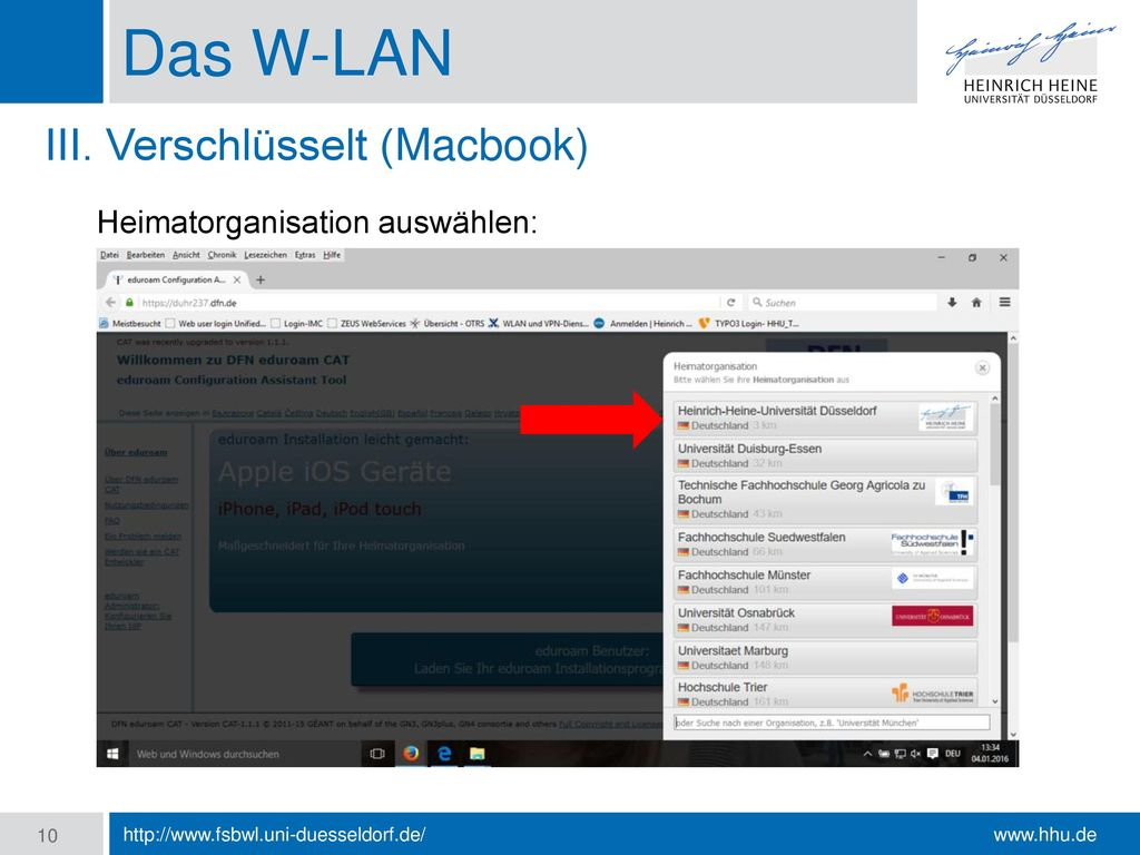 Das W-LAN III. Verschlüsselt (Macbook) Heimatorganisation auswählen: