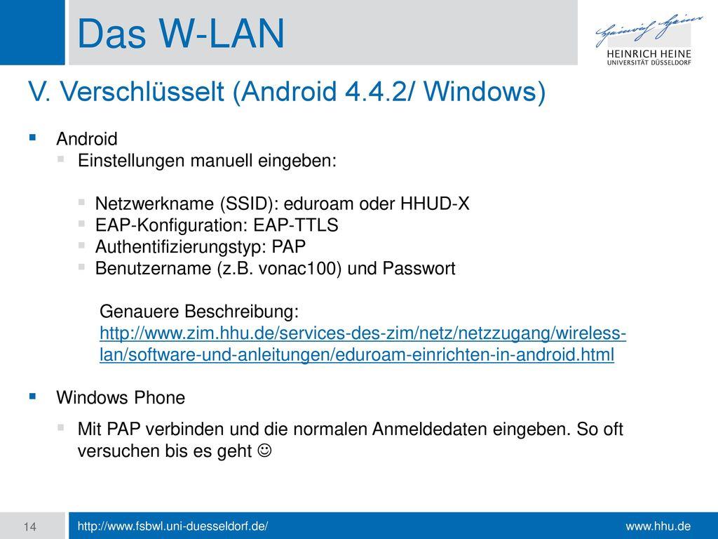 Das W-LAN V. Verschlüsselt (Android 4.4.2/ Windows) Android