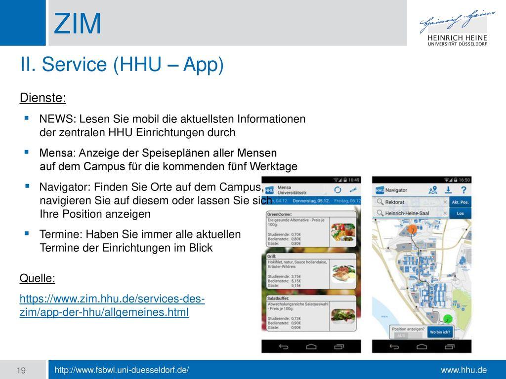 ZIM II. Service (HHU – App) Dienste: