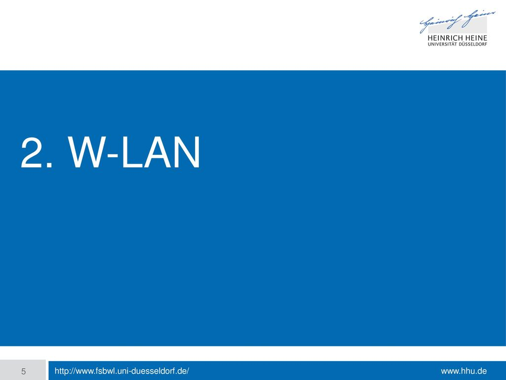 2. W-lan http://www.fsbwl.uni-duesseldorf.de/