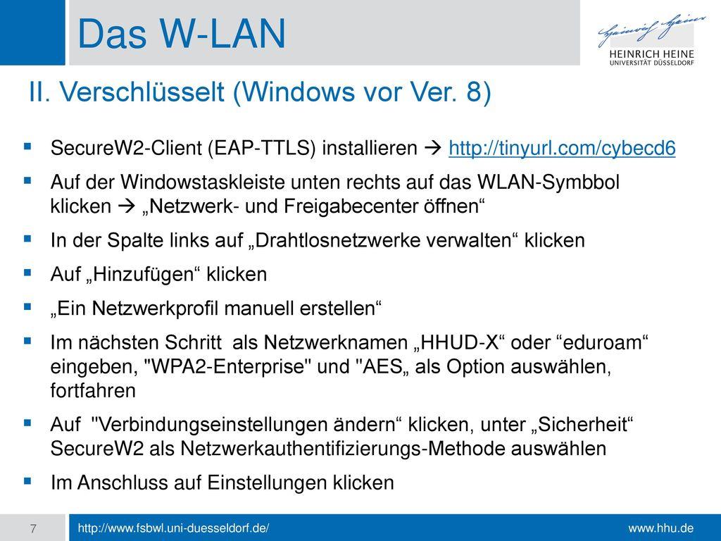 Das W-LAN II. Verschlüsselt (Windows vor Ver. 8)