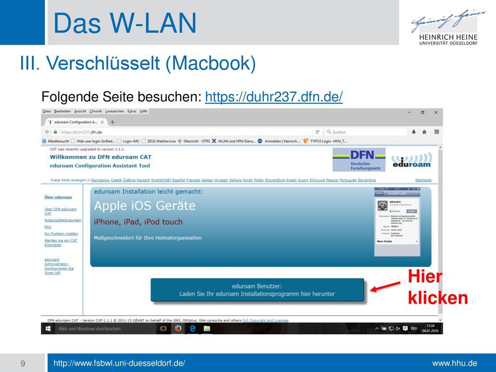 Das W-LAN III. Verschlüsselt (Macbook) Hier klicken