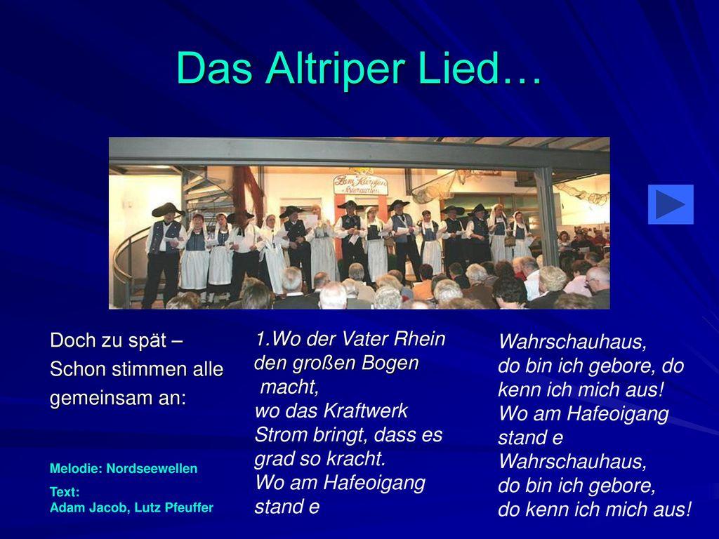 Das Altriper Lied… Doch zu spät – 1.Wo der Vater Rhein Wahrschauhaus,