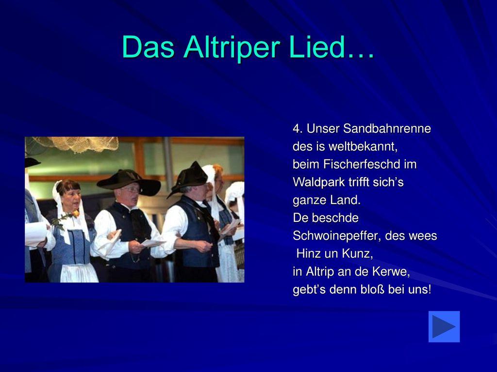 Das Altriper Lied… 4. Unser Sandbahnrenne des is weltbekannt,