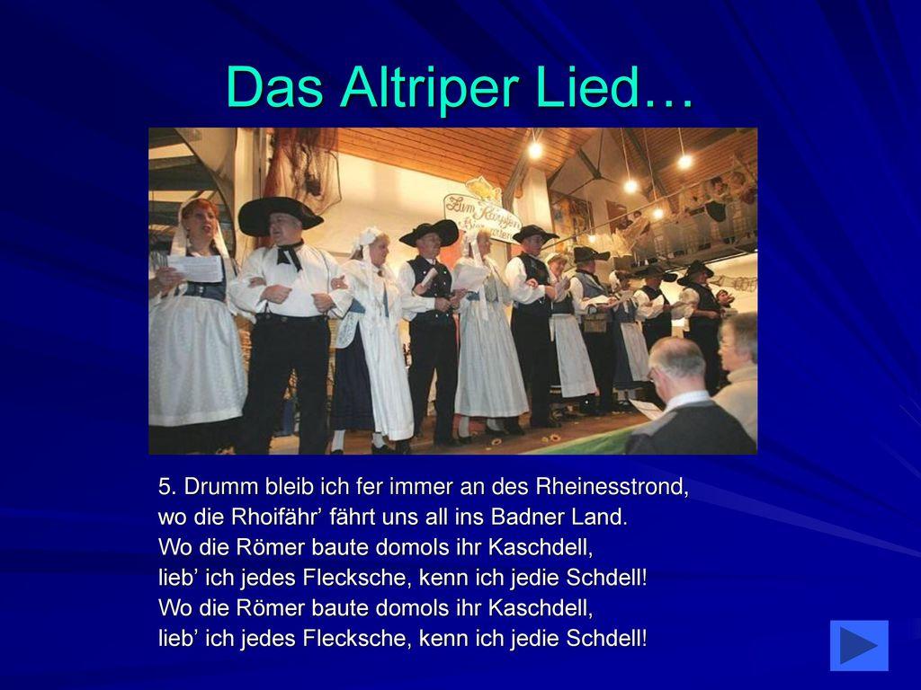 Das Altriper Lied… 5. Drumm bleib ich fer immer an des Rheinesstrond,