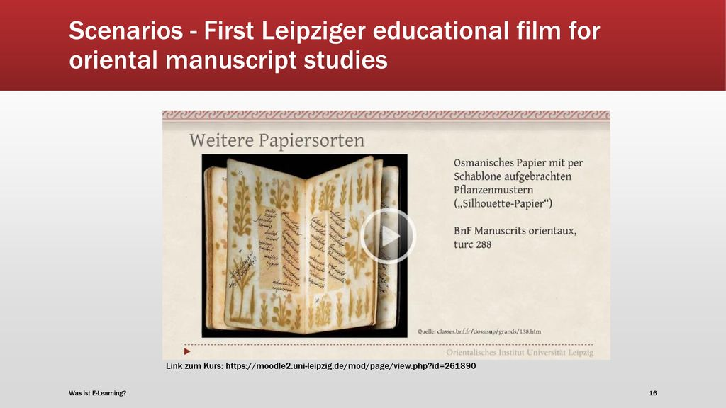 Scenarios - First Leipziger educational film for oriental manuscript studies