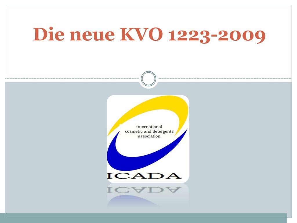Die neue KVO 1223-2009