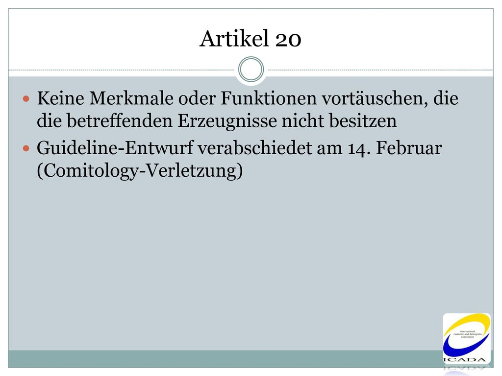 Artikel 20 Keine Merkmale oder Funktionen vortäuschen, die die betreffenden Erzeugnisse nicht besitzen.