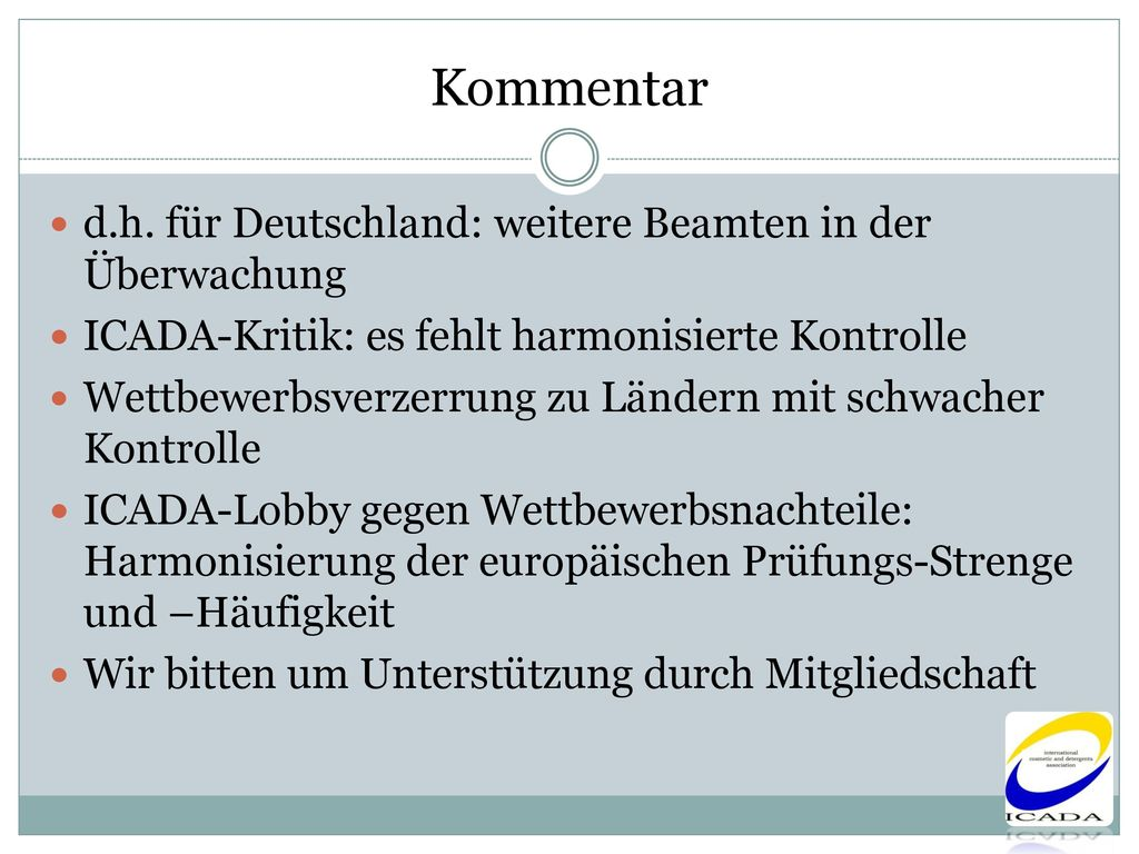 Kommentar d.h. für Deutschland: weitere Beamten in der Überwachung