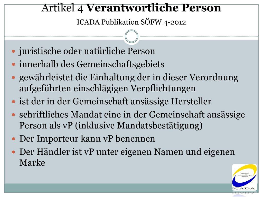Artikel 4 Verantwortliche Person ICADA Publikation SÖFW 4-2012