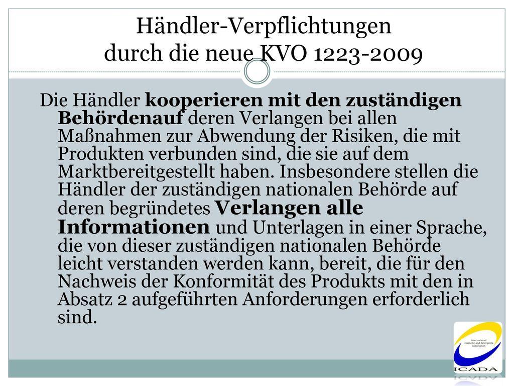 Händler-Verpflichtungen durch die neue KVO 1223-2009