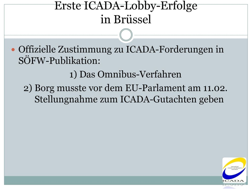 Erste ICADA-Lobby-Erfolge in Brüssel