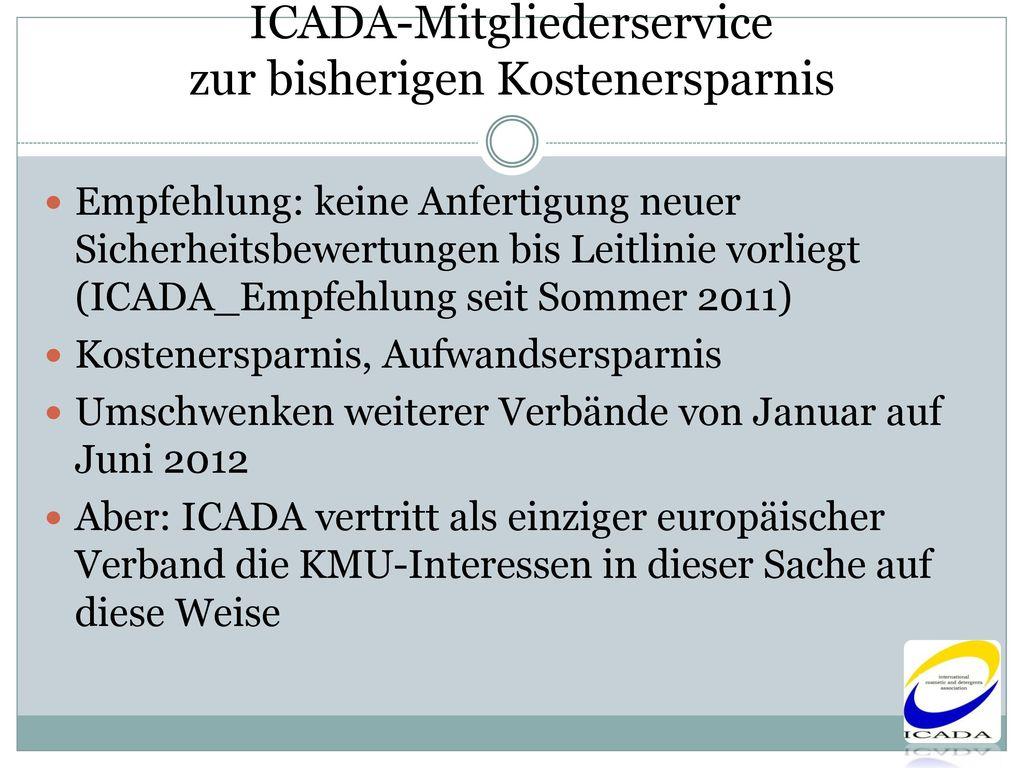 ICADA-Mitgliederservice zur bisherigen Kostenersparnis