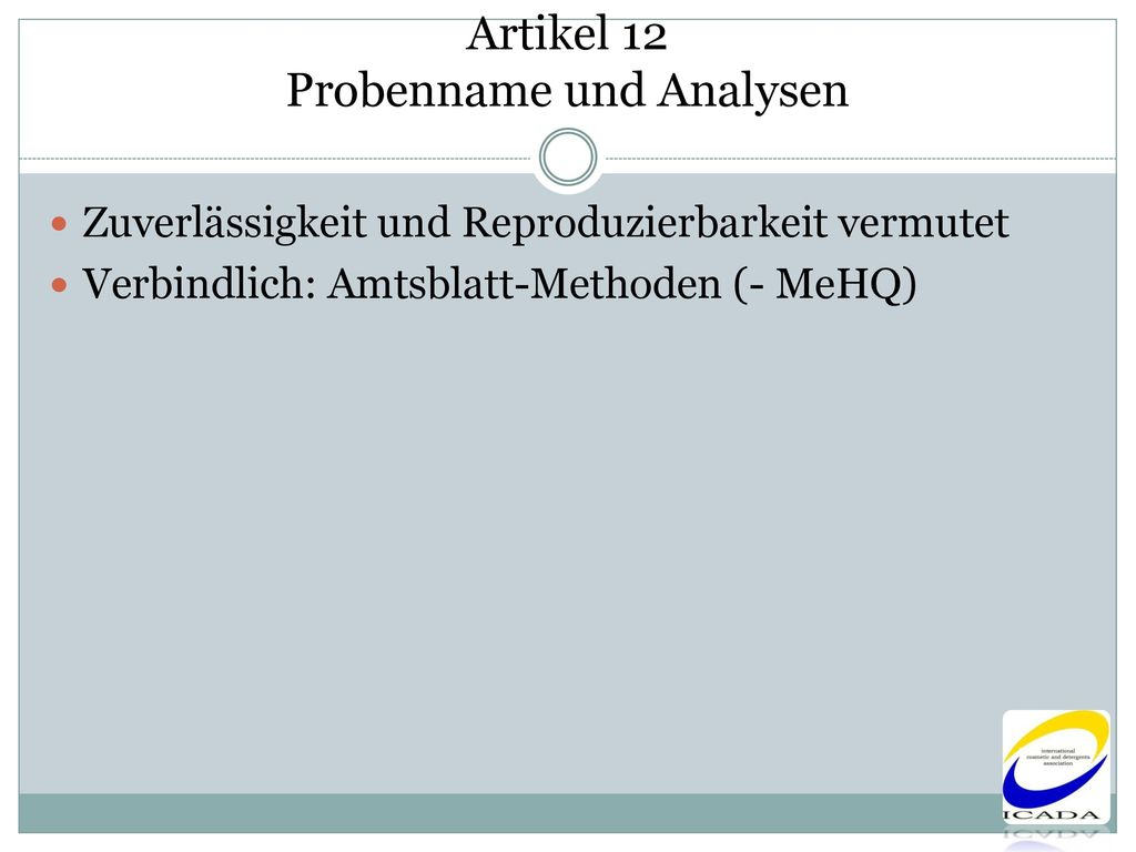 Artikel 12 Probenname und Analysen