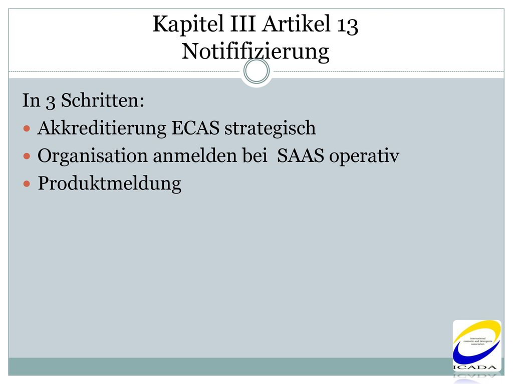 Kapitel III Artikel 13 Notififizierung