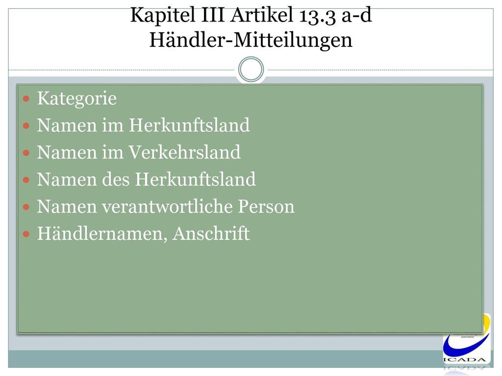 Kapitel III Artikel 13.3 a-d Händler-Mitteilungen