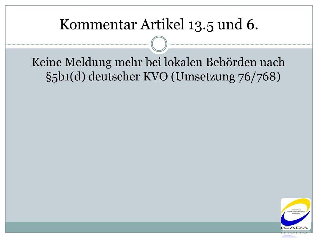 Kommentar Artikel 13.5 und 6.