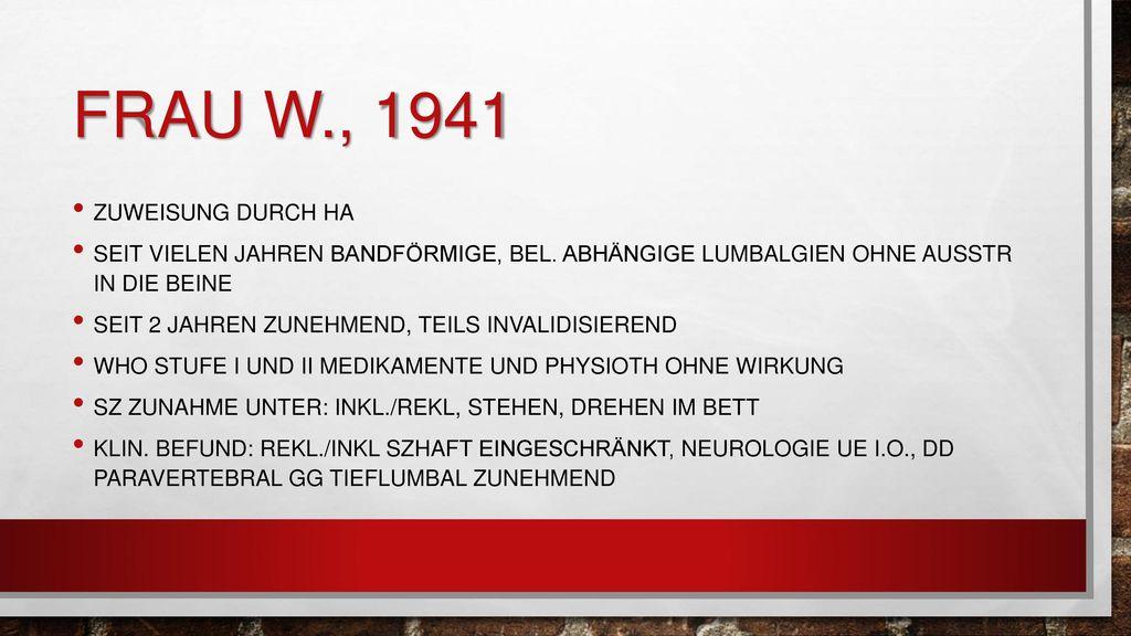Frau W., 1941 Zuweisung durch HA
