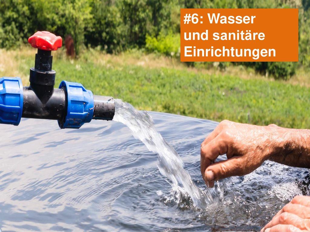 #6: Wasser und sanitäre Einrichtungen